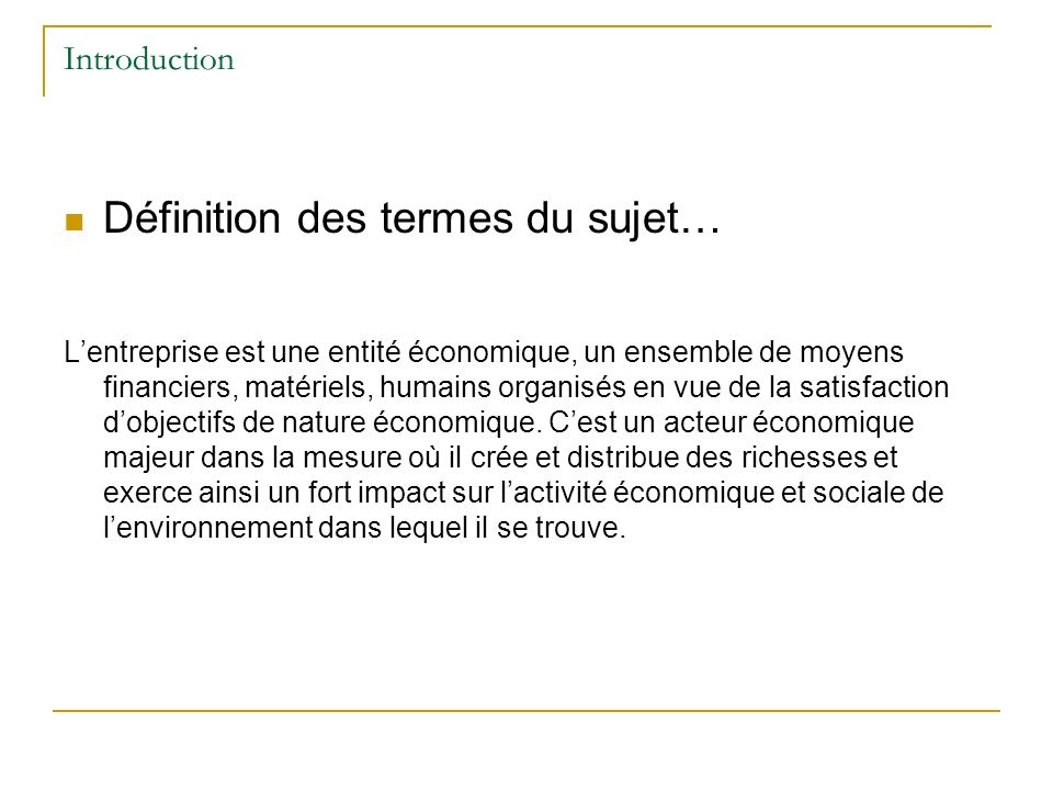 Introduction Définition des termes du sujet.
