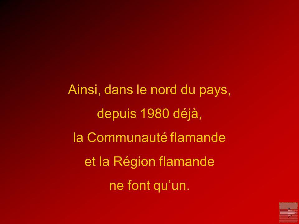 Par contre, la Région Wallonne et la Communauté française ont conservé des institutions distinctes.