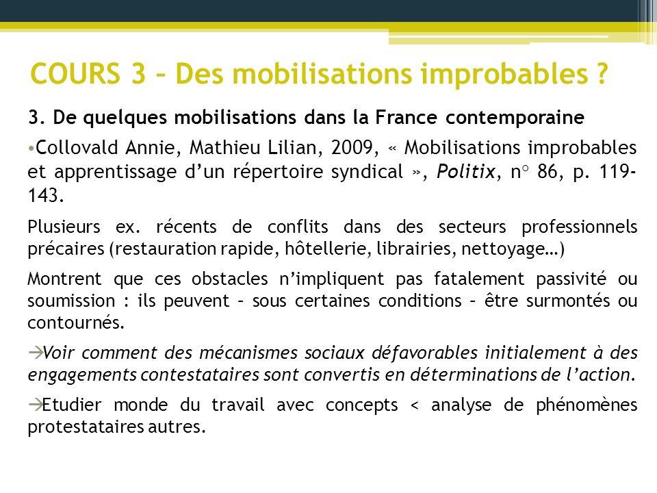 COURS 3 – Des mobilisations improbables ? 3. De quelques mobilisations dans la France contemporaine Collovald Annie, Mathieu Lilian, 2009, « Mobilisat