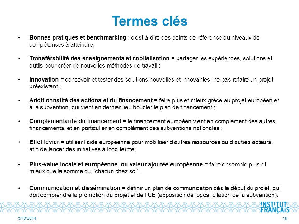 Termes clés Bonnes pratiques et benchmarking : cest-à-dire des points de référence ou niveaux de compétences à atteindre; Transférabilité des enseigne