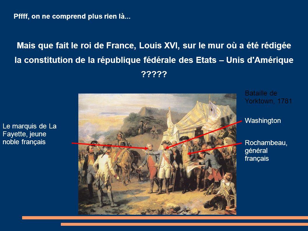 Pffff, on ne comprend plus rien là... Mais que fait le roi de France, Louis XVI, sur le mur où a été rédigée la constitution de la république fédérale