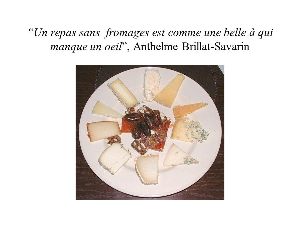Un repas sans fromages est comme une belle à qui manque un oeil, Anthelme Brillat-Savarin