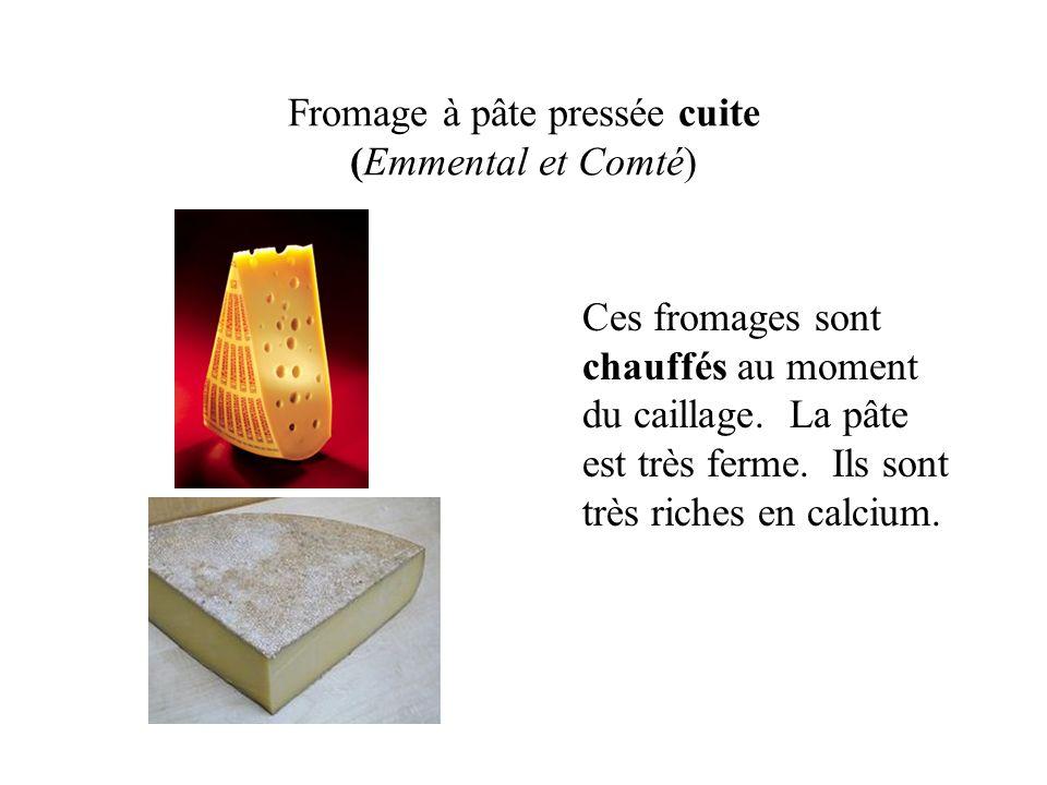 Fromage à pâte pressée non-cuite (Tomme de Savoie et Saint-Nectaire) Ces fromages ne sont pas chauffés.