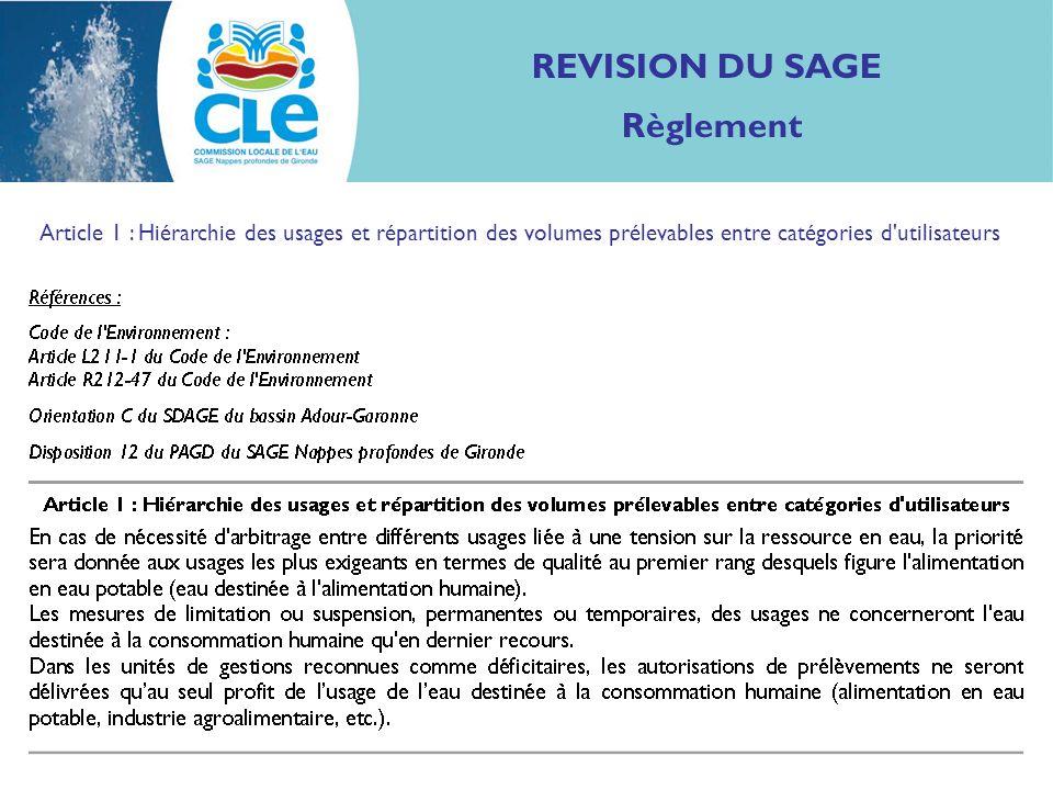 REVISION DU SAGE Règlement Article 1 : Hiérarchie des usages et répartition des volumes prélevables entre catégories d utilisateurs