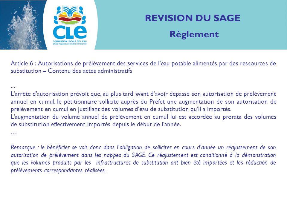 REVISION DU SAGE Règlement Article 6 : Autorisations de prélèvement des services de l'eau potable alimentés par des ressources de substitution – Conte