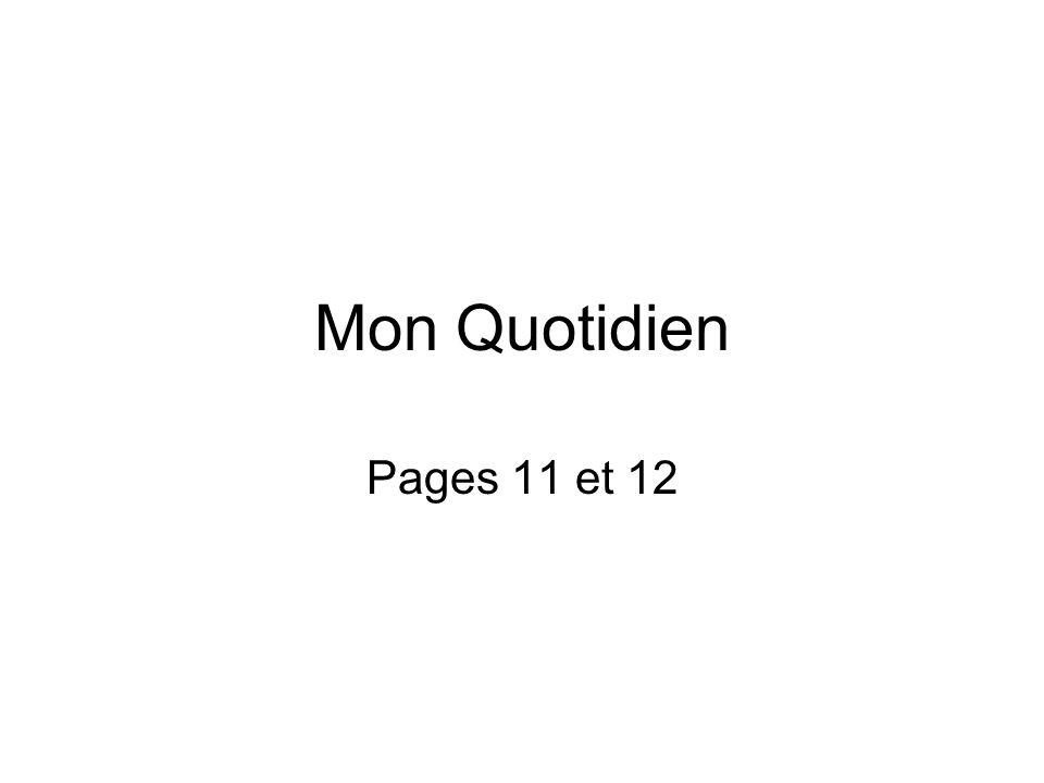 Mon Quotidien (11 et 12) Traduis les expressions de temps nel 1967en 1967 (!!.