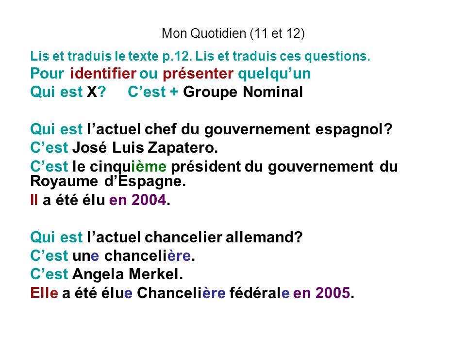 Mon Quotidien (11 et 12) Lis et traduis le texte p.12.