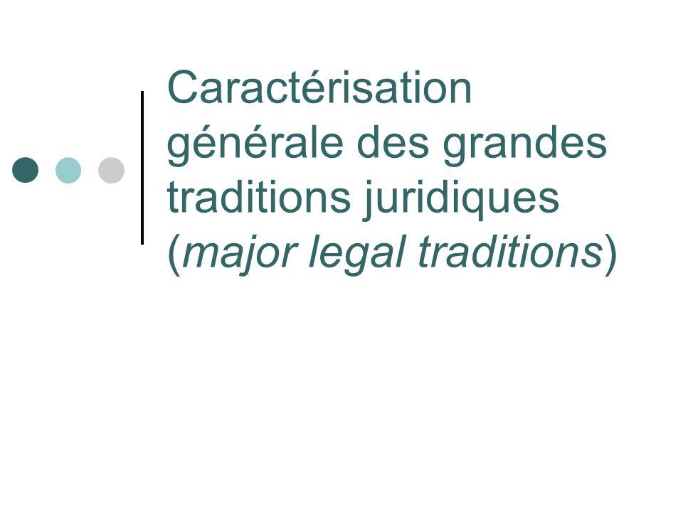 Caractérisation générale (1) Les grandes traditions juridiques sont « multiples » / complexes puisquelle comprennent des « sous- traditions » Traditions « internes » et « latérales » Le P r Glenn les décrivent séparément, mais elles sont fondamentalement pareilles (voir ses exemples) Parmi les traditions internes (les sous-traditions), celles dites « latérales » apparaissent dans plusieurs (ou toutes les) grandes traditions Sagissent de « forms of internal dialogue or argument » dans la grande tradition à laquelle elles appartiennent Point dintérêt : parfois une tradition interne soppose à la philosophie ou la pratique principales de la grande tradition et donc remplit une fonction « corrective » ou équilibrante importante Ex.