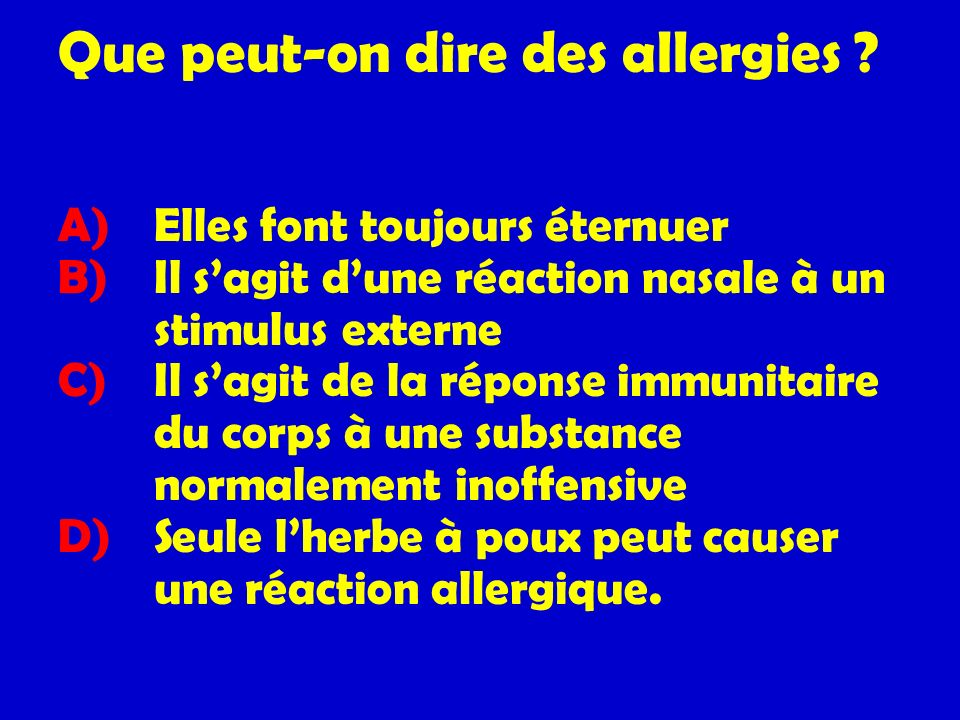 Que peut-on dire des allergies .