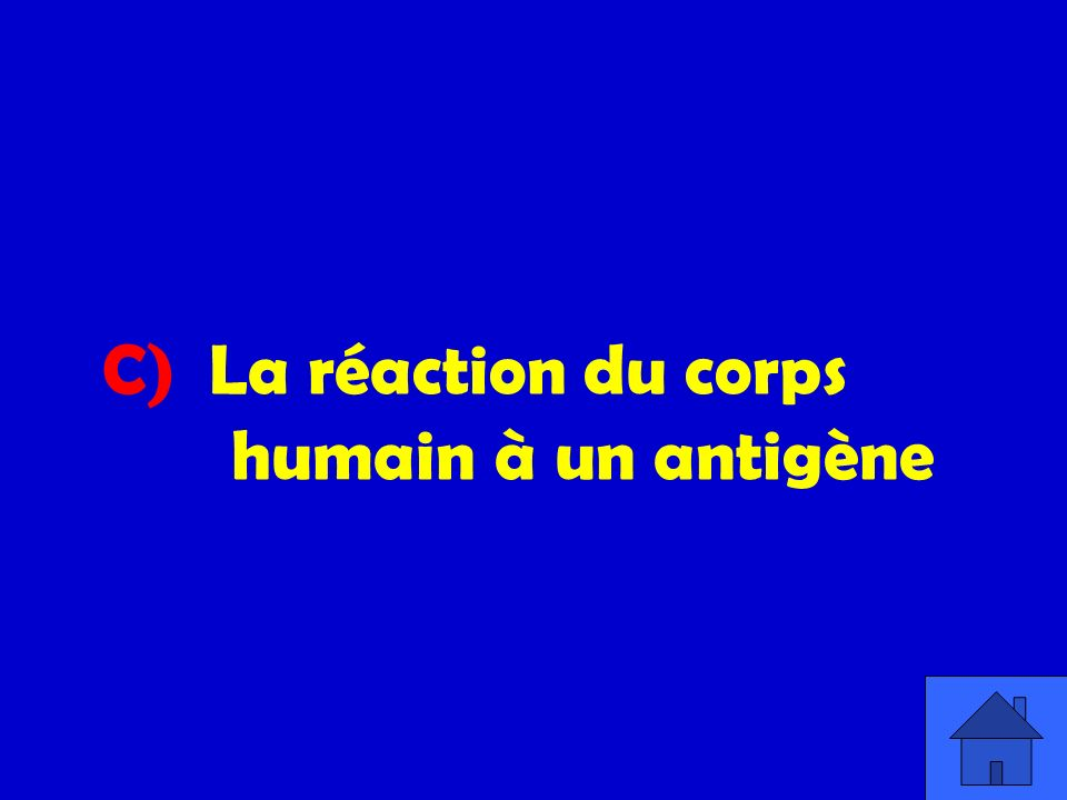 C) La réaction du corps humain à un antigène
