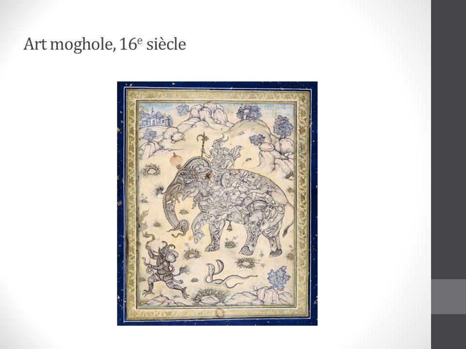 Art moghole, 16 e siècle