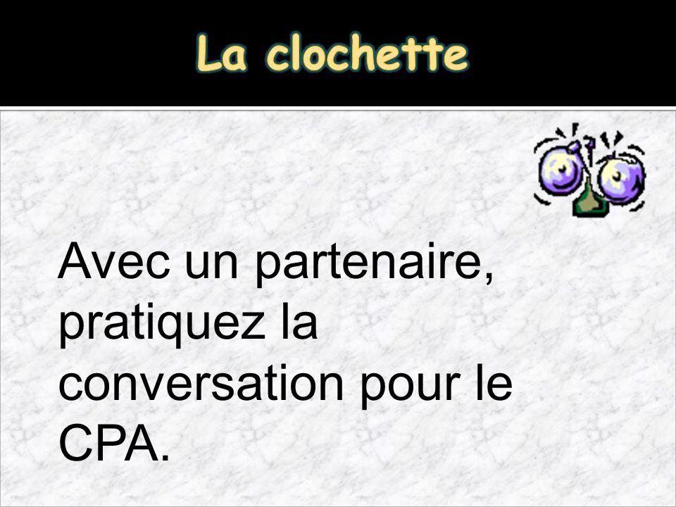 Avec un partenaire, pratiquez la conversation pour le CPA.