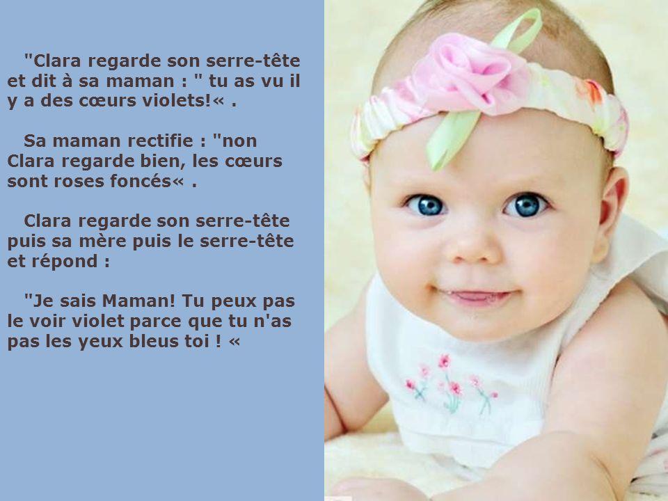 Clara regarde son serre-tête et dit à sa maman : tu as vu il y a des cœurs violets!«.