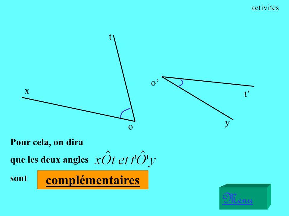 Menu Pour cela, on dira que les deux angles sont x o t o y t activités complémentaires