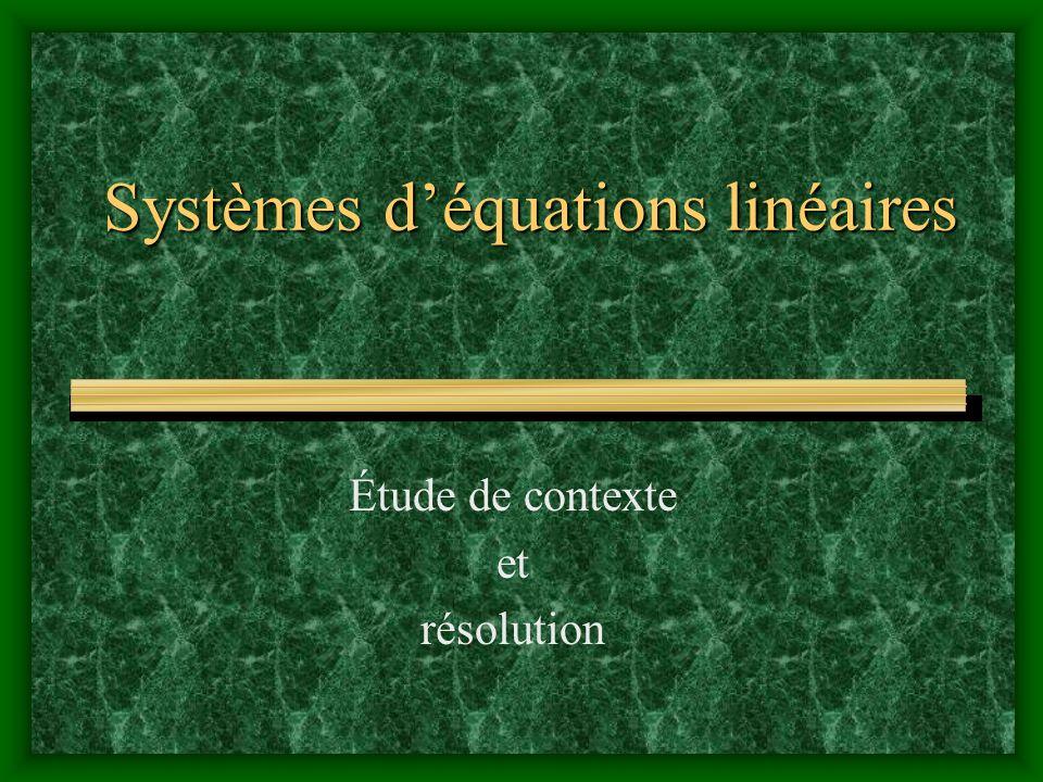 Systèmes déquations linéaires Étude de contexte et résolution