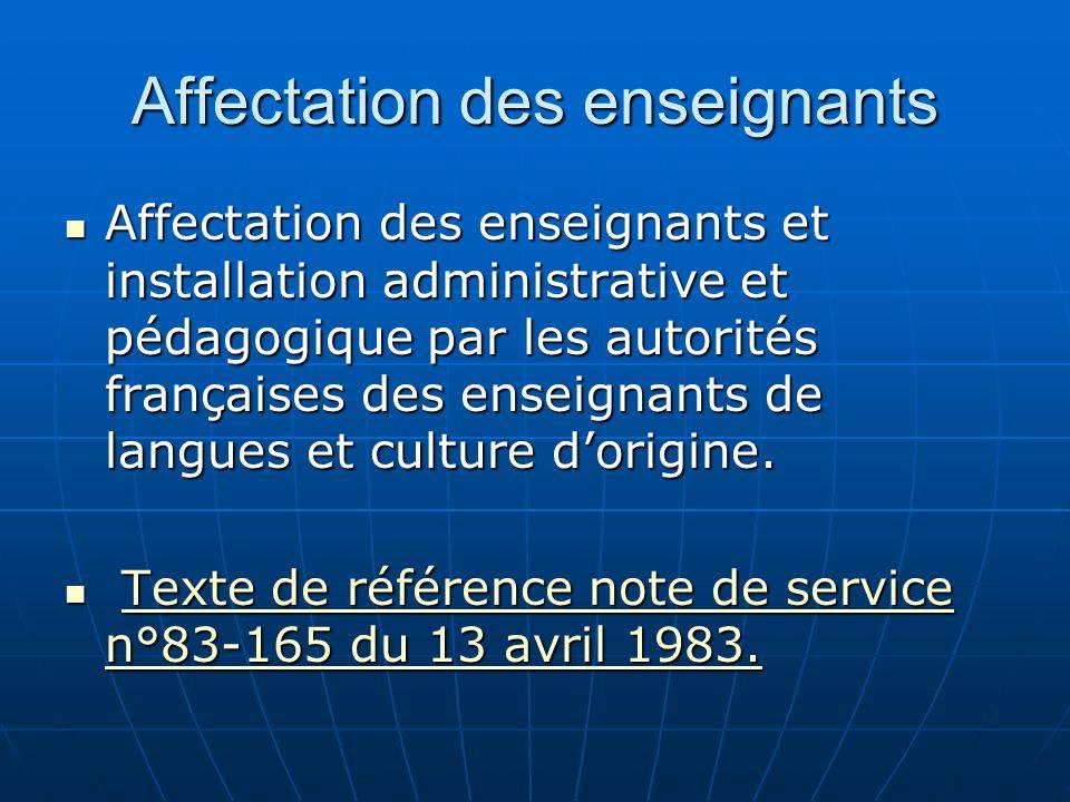 Affectation des enseignants Les Recteurs et Inspecteurs d Académie affectent les enseignants étrangers.