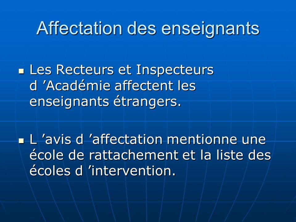 Affectation des enseignants Les enseignants étrangers participeront à la formation continue.