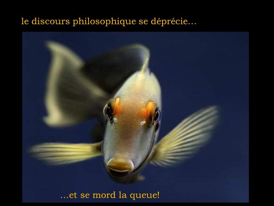 le discours philosophique se déprécie… …et se mord la queue!