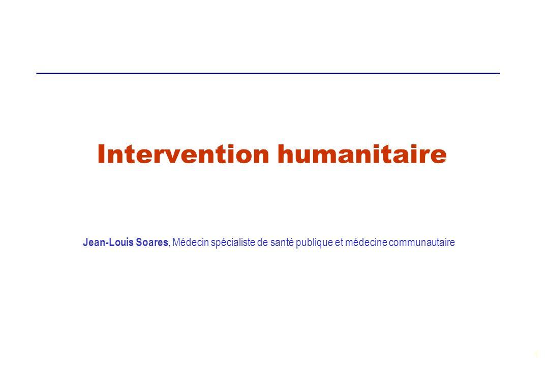 1 Intervention humanitaire Jean-Louis Soares, Médecin spécialiste de santé publique et médecine communautaire