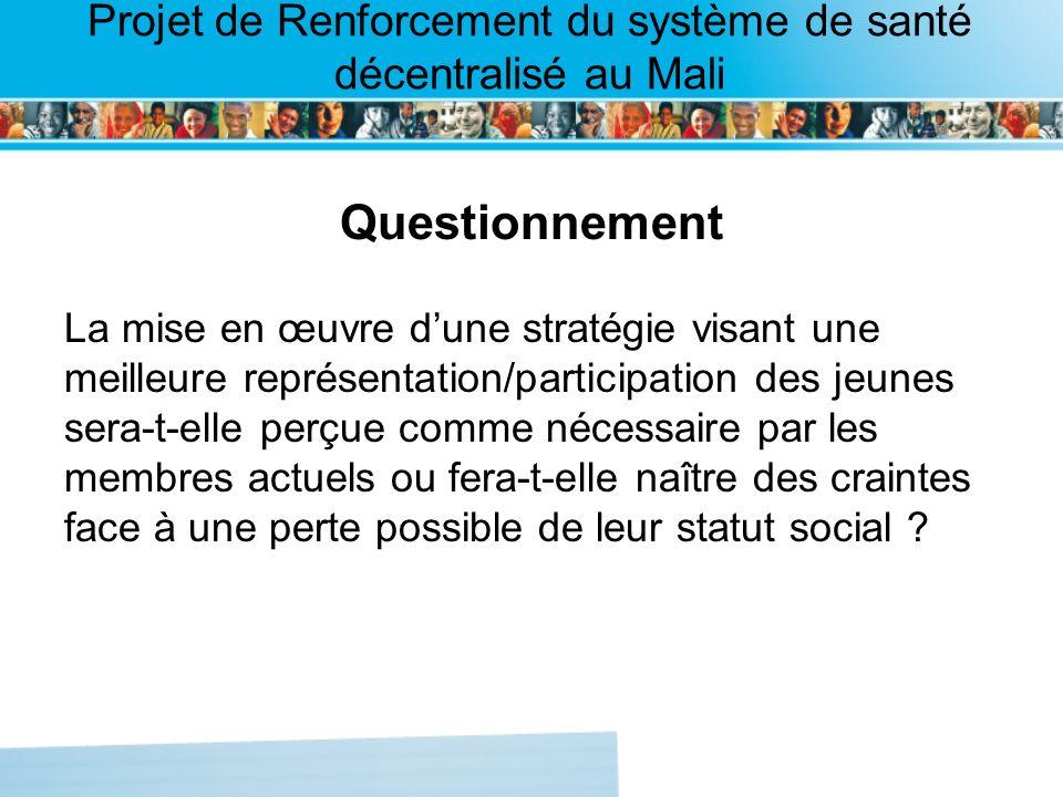 Page intérieure Projet de Renforcement du système de santé décentralisé au Mali Questionnement La mise en œuvre dune stratégie visant une meilleure re