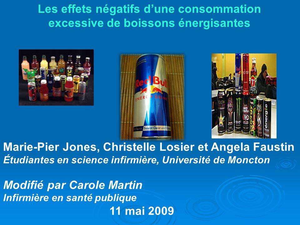 Marie-Pier Jones, Christelle Losier et Angela Faustin Étudiantes en science infirmière, Université de Moncton Modifié par Carole Martin Infirmière en