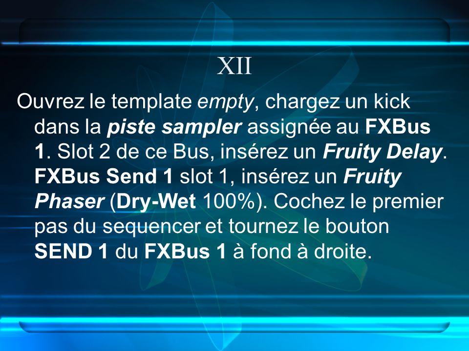 Ouvrez le template empty, chargez un kick dans la piste sampler assignée au FXBus 1.