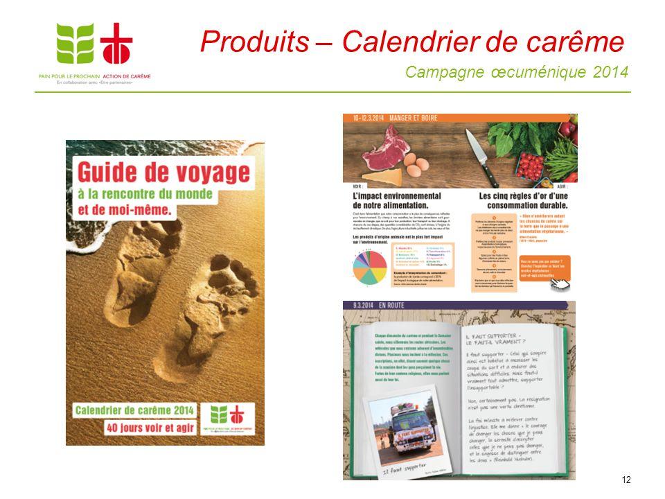 Campagne œcuménique 2014 12 Produits – Calendrier de carême