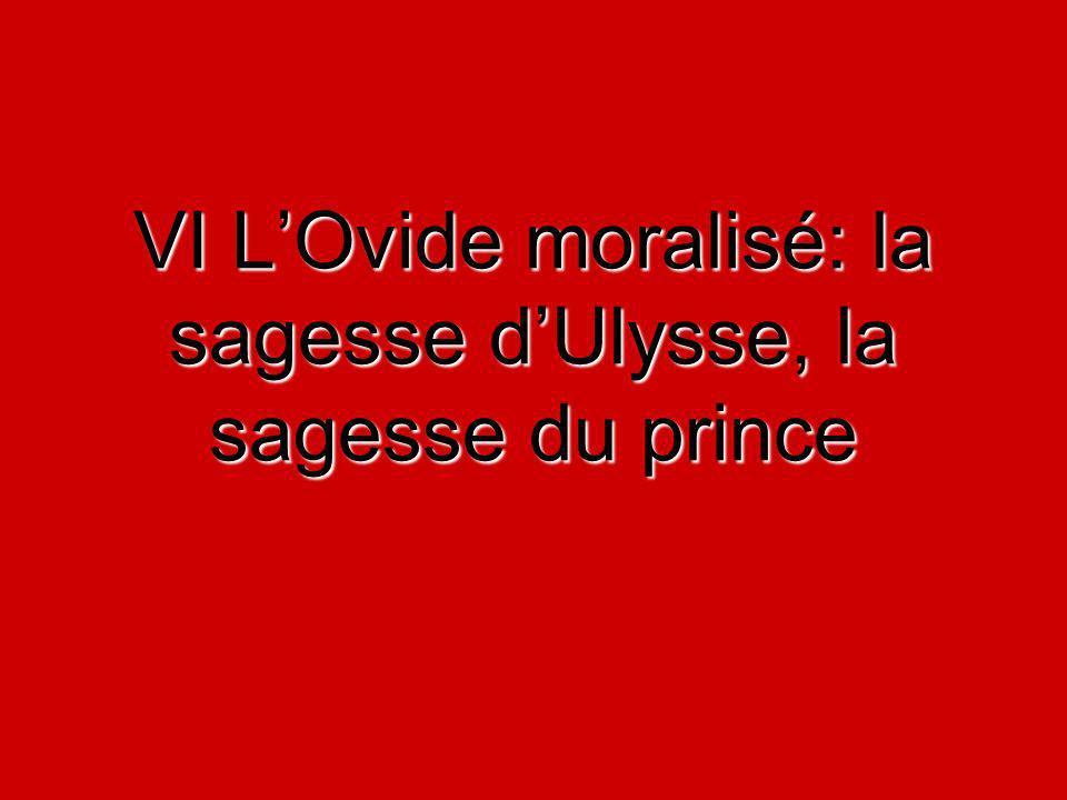 VI LOvide moralisé: la sagesse dUlysse, la sagesse du prince