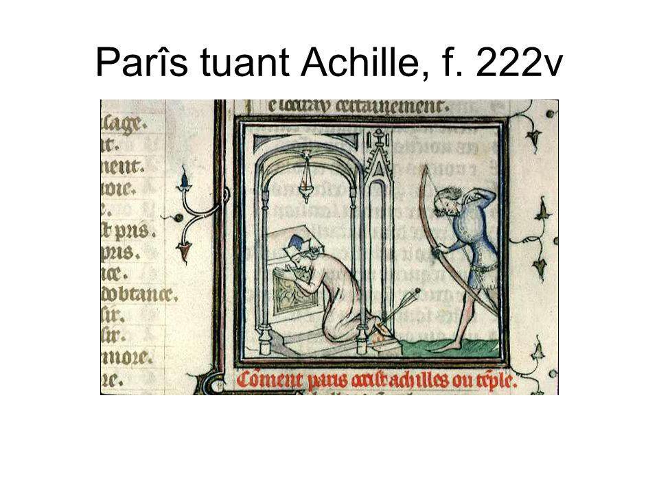 Parîs tuant Achille, f. 222v
