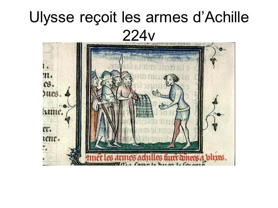 Ulysse reçoit les armes dAchille 224v