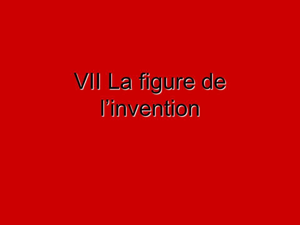 VII La figure de linvention