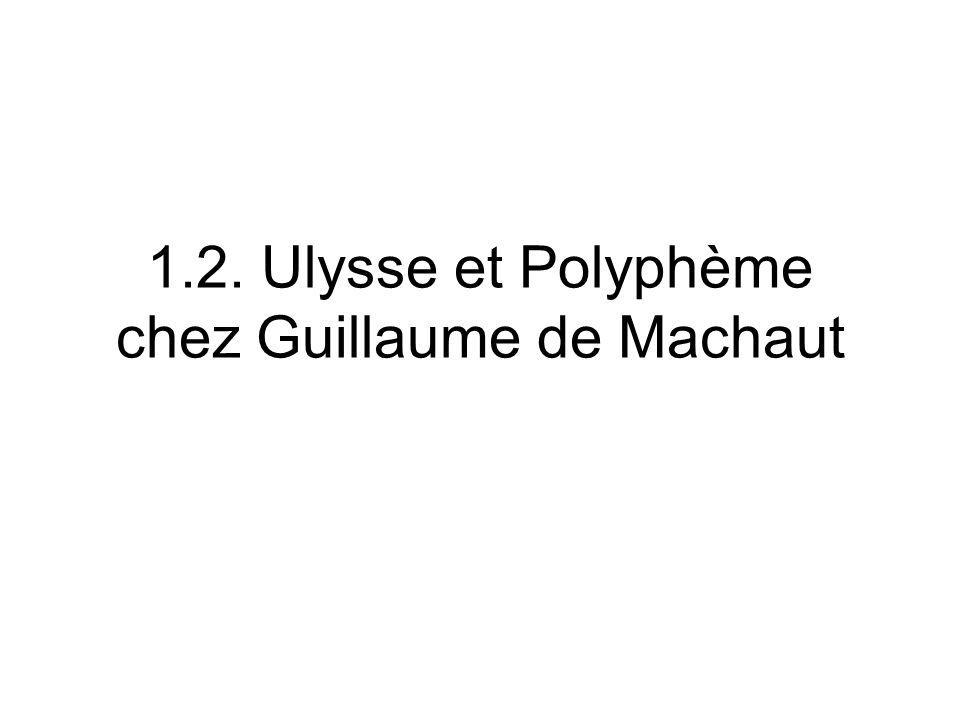 1.2. Ulysse et Polyphème chez Guillaume de Machaut