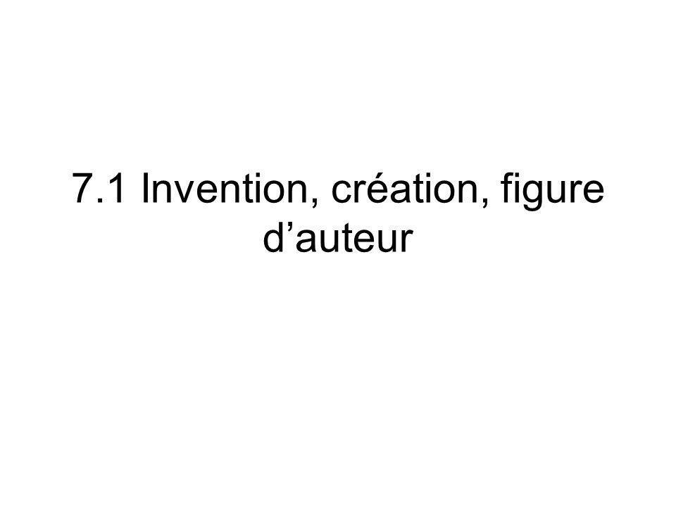 7.1 Invention, création, figure dauteur