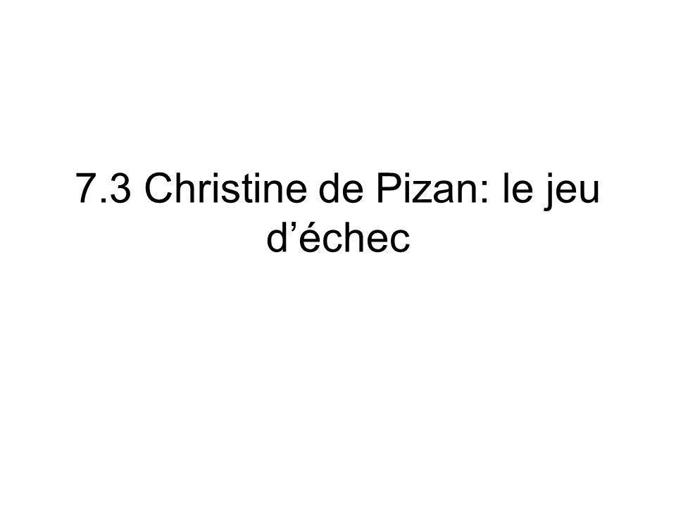 7.3 Christine de Pizan: le jeu déchec