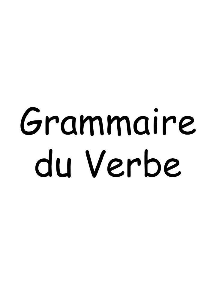 Grammaire du Verbe