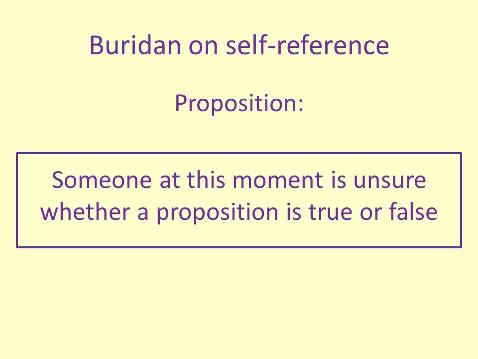 Buridan on self-reference Socrates wants to cross bridge Plato is guarding.