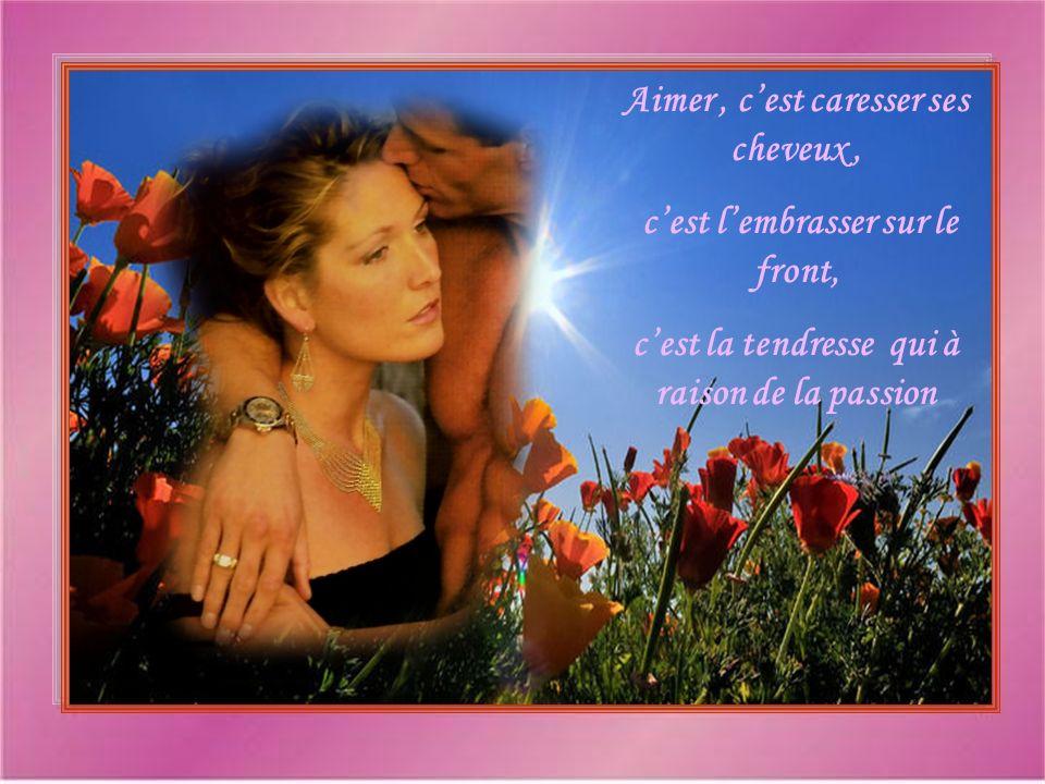 Aimer… pour ne penser quà être doux quà être bon....cest dire oui quand le cœur dit non cest oublier ses ambitions,