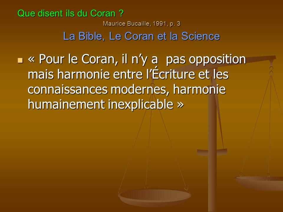 Cette dernière constation, rend inacceptable l hypothèse de ceux qui voient en Muhammad l auteur du Coran.