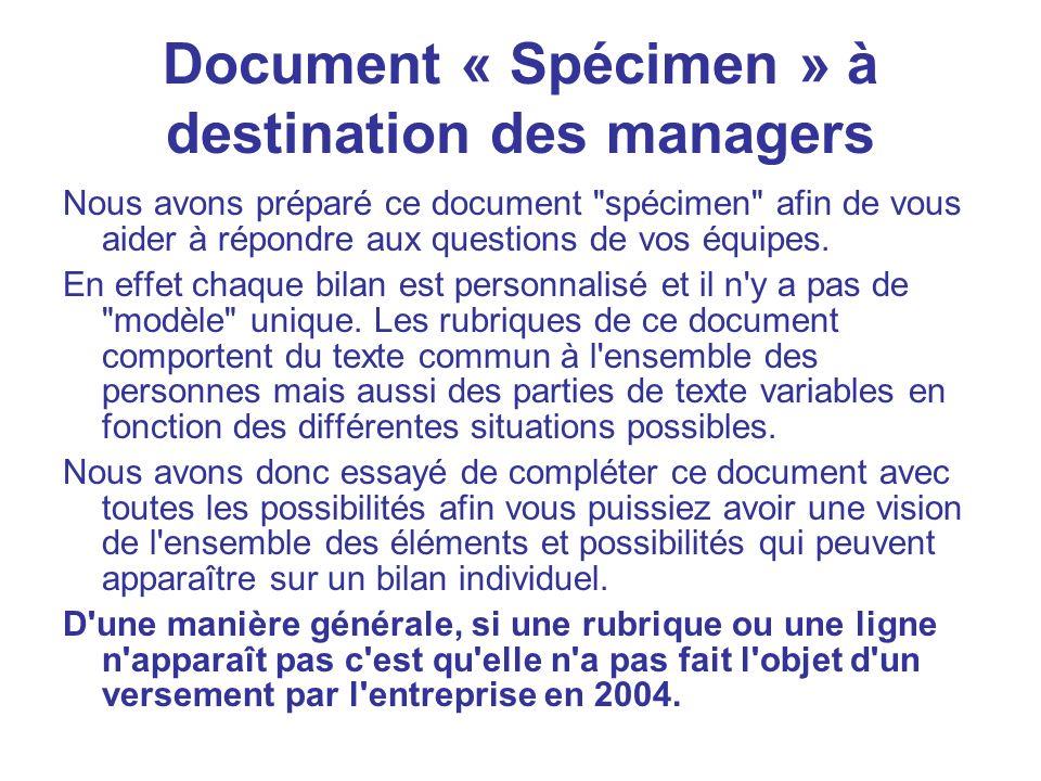 Document « Spécimen » à destination des managers Nous avons préparé ce document