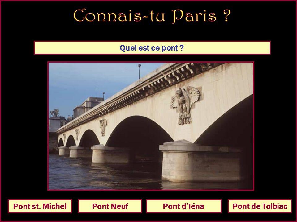 Quel est ce pont Pont dIénaPont MirabeauPont dArcolePont de Tolbiac