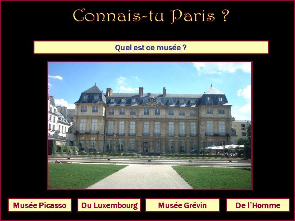 Quel est ce musée Musée CarnavaletMusée RodinMusée PicassoDe lHomme