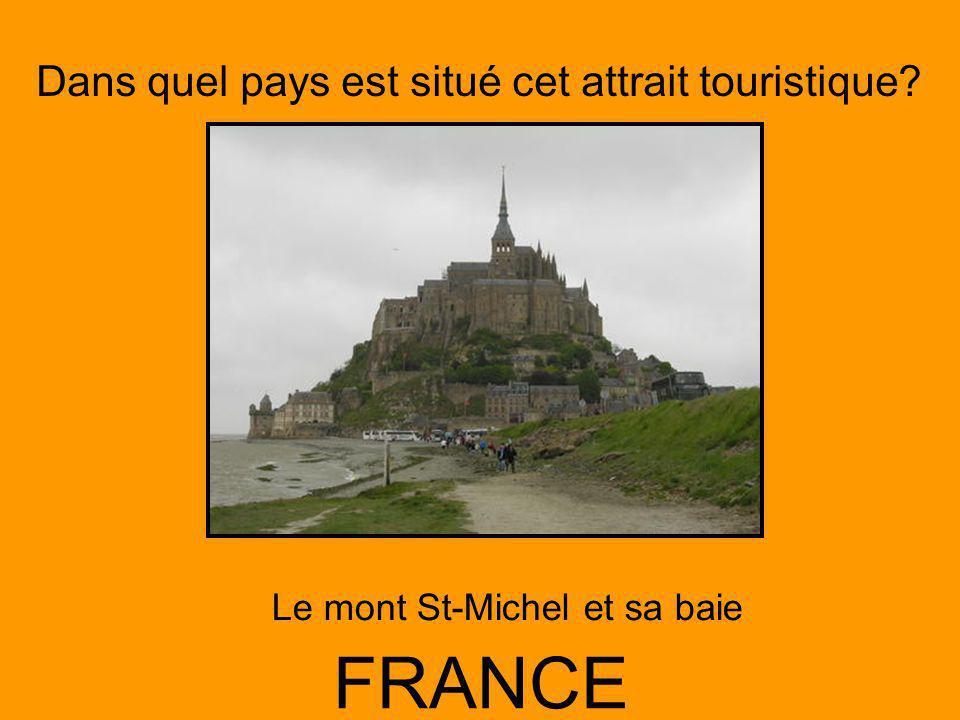 Dans quel pays est situé cet attrait touristique? FRANCE Le mont St-Michel et sa baie