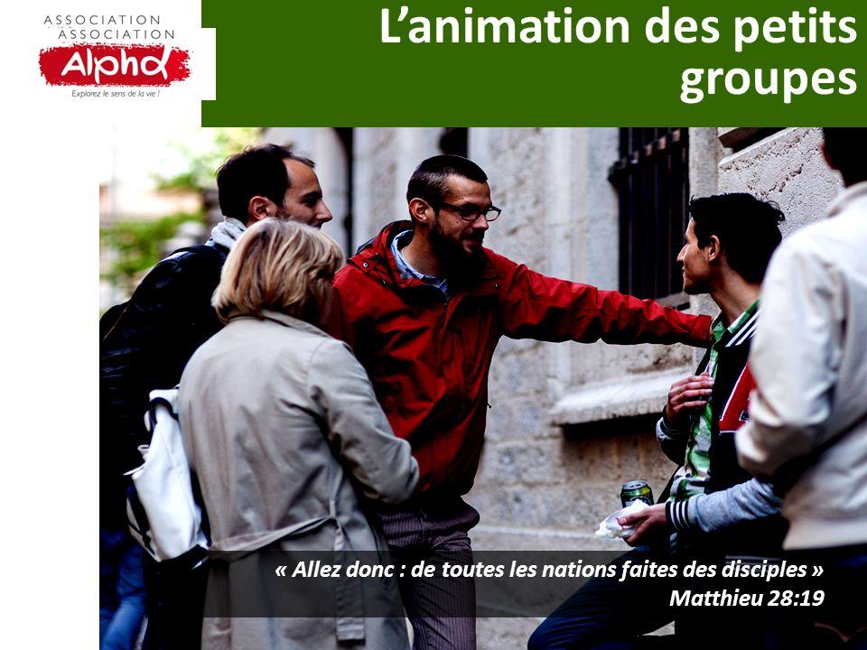 Lanimation des petits groupes « Allez donc : de toutes les nations faites des disciples » Matthieu 28:19