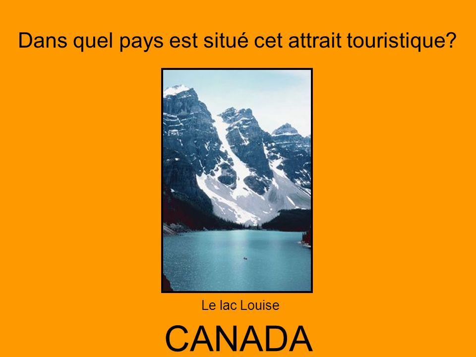 Dans quel pays est situé cet attrait touristique? CANADA Le lac Louise