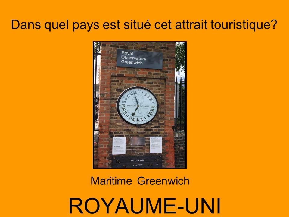 Dans quel pays est situé cet attrait touristique? ROYAUME-UNI Maritime Greenwich
