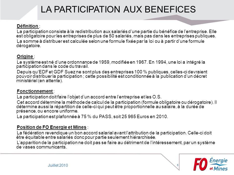 5 LA PARTICIPATION AUX BENEFICES Définition : La participation consiste à la redistribution aux salariés dune partie du bénéfice de lentreprise. Elle