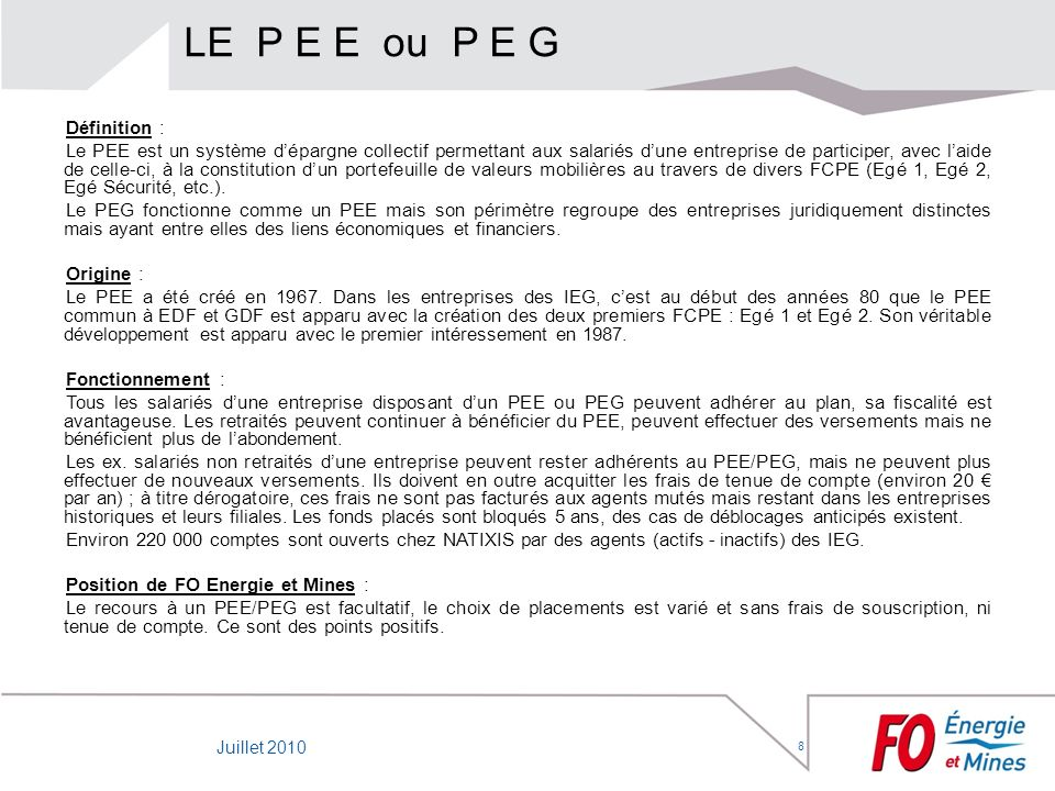 8 LE P E E ou P E G Définition : Le PEE est un système dépargne collectif permettant aux salariés dune entreprise de participer, avec laide de celle-c