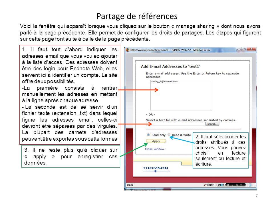 Partage de références 7 Voici la fenêtre qui apparaît lorsque vous cliquez sur le bouton « manage sharing » dont nous avons parlé à la page précédente