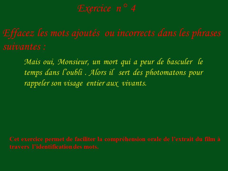 M. Dufayel : Et ……. la même expression, hein, aussi neutre. Amélie : Douze fois en tout. Jai compté. Cest ……. bizarre ! Pourquoi laisser une photograp
