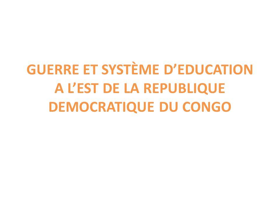 GUERRE ET SYSTÈME DEDUCATION A LEST DE LA REPUBLIQUE DEMOCRATIQUE DU CONGO